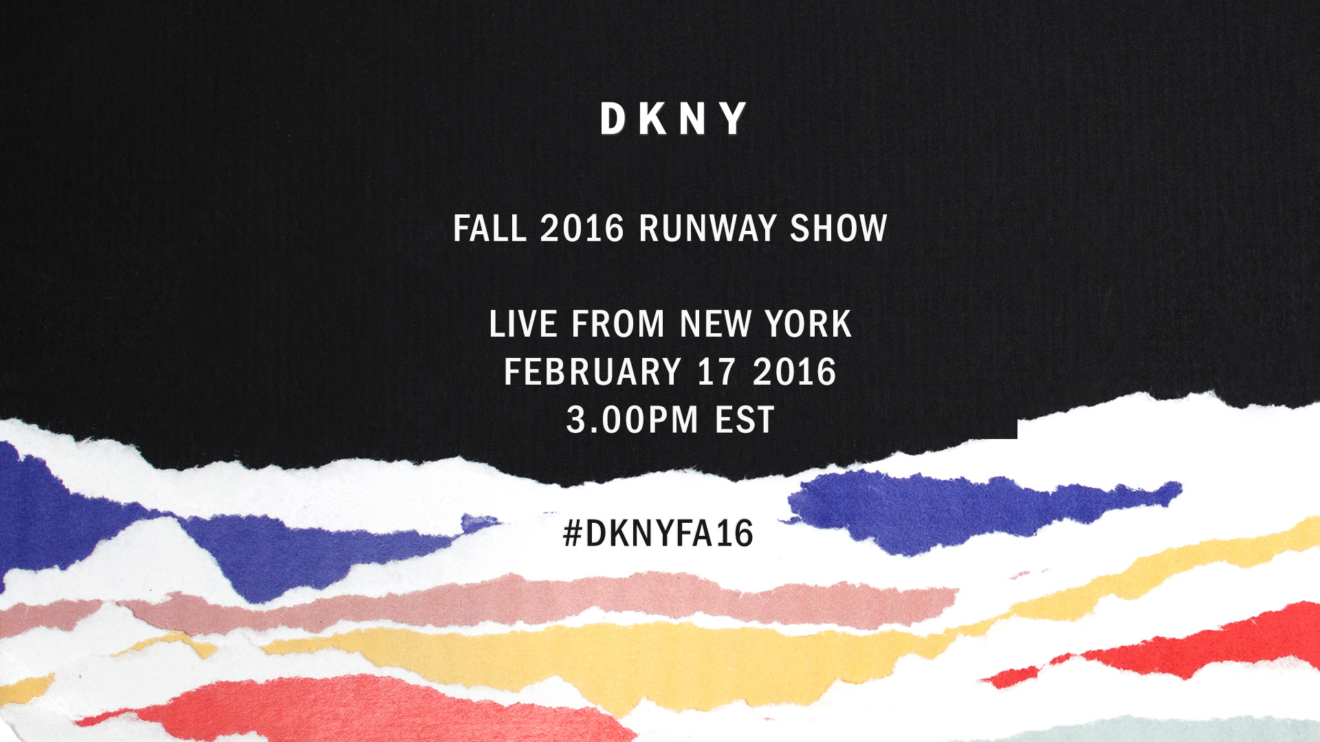 LIVE: DKNY FALL-WINTER 2016 SHOW IN NEW YORK